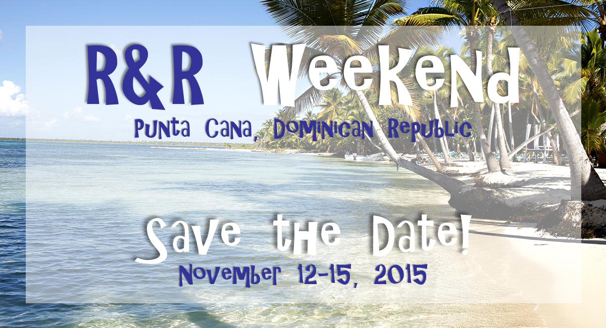 R&R Weekend